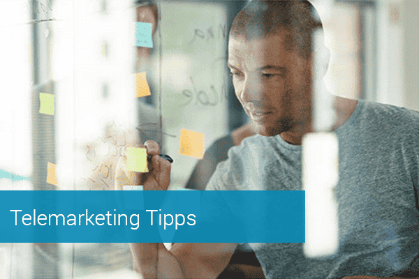 Telemarketing Tipps